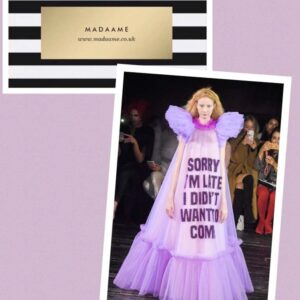 Sorry I'm Late, I didn't Want to come coutre gown dress